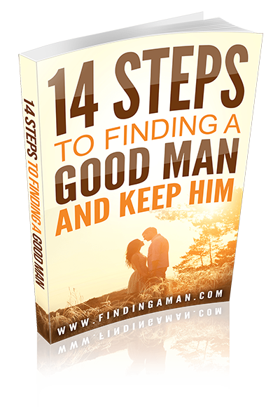 14 steps to finding a good man